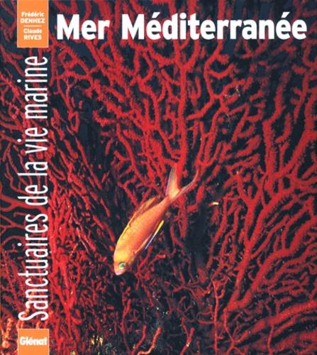 Mer Méditerranée, sanctuaires de la vie marine