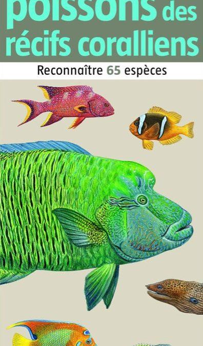 Petit atlas des poissons des récifs coraliens